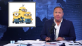 Alex Jones on minions.png