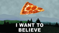 I Want to Believe Pizza.png